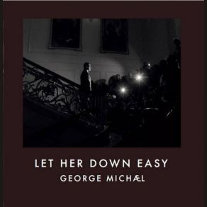 LET HER DOWN EASY - CD SINGLE (digital & promo single only)